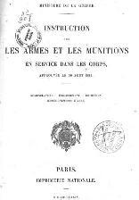 Instruction du ministère de la guerre sur les armes et munitions en service dans les corps, du 30 Août 1884